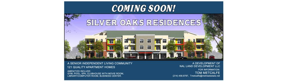 Coming Soon! Silver Oaks Residences, Sr Independent Living, Dallas, TX